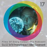FOEC Podcast Ep.17 – Alien Special, part 3: Prometheus & Alien Covenant