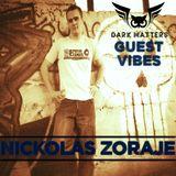 Dark Matters - Guest Vibes 009. with Nickolas Zoraje (27.07.2019)