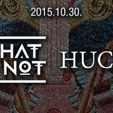 what so not - hucci after
