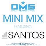 DMS MINI MIX WEEK #238 DJ SANTOS