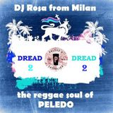 DJ Rosa from Milan - Peledo Dread 2 - The Reggae Soul of Peledo