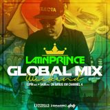 DJ LATIN PRINCE - Globalization Radio Mix - Channel 4 - SiriusXM (February 11th , 2017)