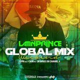DJ LATIN PRINCE - Globalization Radio Mix - Channel 4 - SiriusXM (February 11th , 2017)