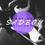 HAMPTONN -SADBOY MIX 2017 #TECHNO