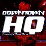 Downtown HQ #3413 (Radio Show with DJ Ramon Baron)