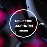 Uplifting Euphoria #045