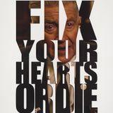 Fix Your Hearts or Die (The Return Mixtape n. 1)