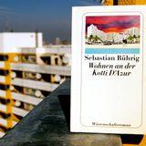 Kotti-Shop_Lesungen: Sebastian Bührig: Wohnen an der Kotti D'Azur