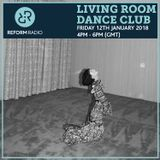 Living Room Dance Club 12th January 2018