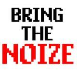 BRING THE NOIZE - HARD ELECTRO MIX