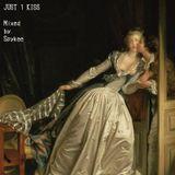 JUST 1 KISS: Mixtape