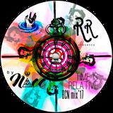 (NAcc) Ruino, ഽ. A. Records Presents: Time Is Relative BCN Mix'17