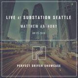Matthew Anthony live at Substation Seattle 08-12-16