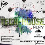 Tech - House Play Vol.3 2016 - Dj Wolfang Play
