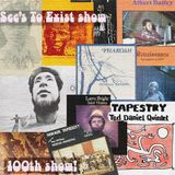 See's To Exist show - Show 100 - 11/9/15