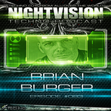 83_brian_burger_-_nightvision_techno_podcast_83_pt2