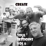soul sessions vol - 6 -CREASE- 8/12/2018