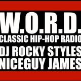 """90s Boombox Bangers"" - W.O.R.D. - Classic Hip-Hop Radio - Hosted by:DJ Rocky Styles & Niceguy James"