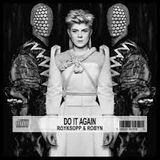 Royksopp & Robyn - Do it Again (Taito Tikaro & Flavio Zarza Ibizious Rmx)