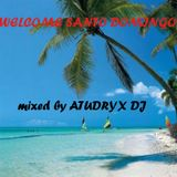 Atudryx Dj - Welcome Santo Domingo