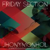 Friday Section Vol 7