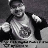 GTA Digital Podcast #14, by Owen Ni
