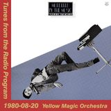 Tunes from the Radio Program, Yellow Magic Orchestra, 1980-08-20 (2014 Compile)