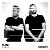 Mant - FABRICLIVE x MTA Records Mix