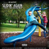 Slidin' Again: The Freakdown