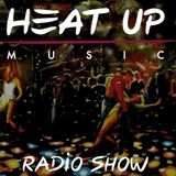 Heatup Radio Show #3 with The Checkup & Richard Earnshaw