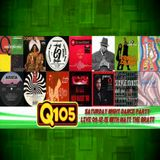 """The Saturday Night Dance Party LIVE on Q105 - """"After-Hours"""" 09-12-15 #002"""