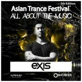 Exis - Asian Trance Festival 5th Edition 2016-NOV-5
