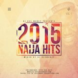 DJ DEE MONEY 2015 NAIJA HITS VOL 1