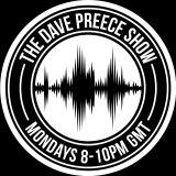 Dave Preece Show - 09.04.2018
