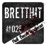 BrettHit - Hell Beat Podcast #25