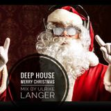 Deep House Merry Christmas by Ulrike Langer