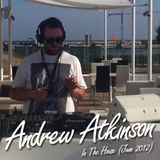 Andrew Atkinson - In The House (June 2012)