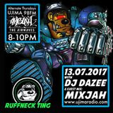 The Ruffneck Ting Takeover with Dazee And Guest Mix Mixjah 13 July 2017