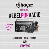 Rebel Pop Radio - Air Date May 16, 2015 on WILD 94.9 FM (Bay Area, CA, USA) - DJ Trayze