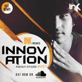 Dj INK INNOVATION EPISODE #001