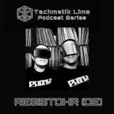 Techmatik Lima Podcast Series  001 w/ RESISTOHR (DE)