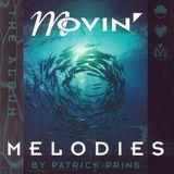 Patrick Prins Movin' Melodies mix