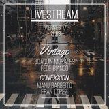 Joaquin Morales @ LIVE Vintage+Conexxion Sessions
