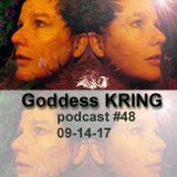 Podcast #48 Goddess KRING truth seeking 9/11, plant based eating, raw meat for pets, suicide talk