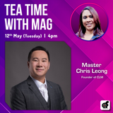 Tea Time With MAG with Master Chris Leong