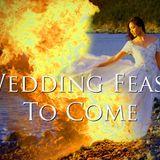 "Banners and Shofars Part 9 ""Wedding Feast"" - Audio"