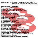 Gospel Music Revival Explosion Vol.2 mixed by DJ Shyheim