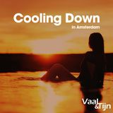 Vaal & Tijn - Cooling Down in Amsterdam