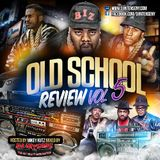 The Old School Review Volume 5