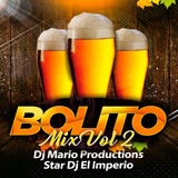 Bolitos Mix Vol 2 Star Dj Con Estilo Original Ft Dj Mario Productions